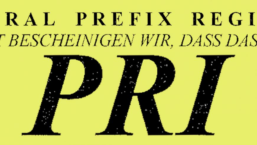 "Was bedeutet ""PRI"""
